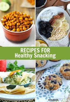 Recipes for Healthy Snacking #FitFluential