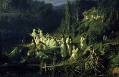 Ivan Kramskoy Mermaids. This painting is based on a slavic story. they are all women in white. They show up by the river side at night.