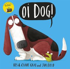 At the conclusion of that title the frog was in a less than comfortable position.  You could say he was in a difficult state of affairs.  In a sequel Oi DOG! (Hodder Children's Books, July 28, 2016, UK) authors Kes Gray and Claire Gray collaborate with Jim Field as the frog airs his dissatisfaction with the rules.