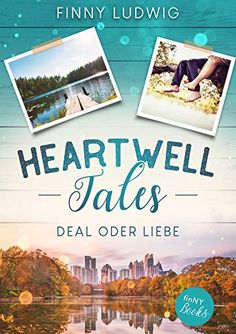 Heartwell Tales: Deal oder Liebe von Finny Ludwig Thriller, Mystery, Promotion, German, Polaroid Film, Language, Dating, Books, Products