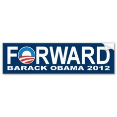Barack Obama 2012 Forward Bumper Sticker