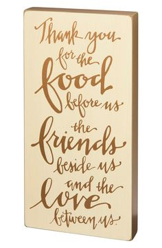 Give thanks for food, friends and love with this distressed wooden sign that makes a perfect addition to any wall, shelf or side table.