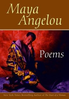 Poems: Maya Angelou. If you know nothing about her work, please read this book. One of the Greats! I <3 Angelou!