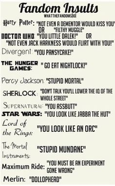 Harry potter, doctor who, sherlock, supernatural, merlin, lord of the rings, maximum ride, divergent.... I will use all of these!