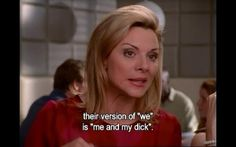 "On men's fear of commitment: | The 21 Best Things Samantha Jones Ever Said On ""Sex And The City"""