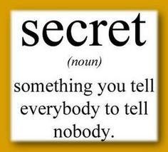 Image result for It's a secret