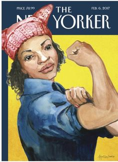 This Artist Sent Her Painting To The New Yorker On A Whim. Now It's The Cover. Meet Abigail Gray Swartz, the artist who gave Rosie the Riveter the pussy hat she deserves. The New Yorker, New Yorker Covers, Capas New Yorker, Cover Art, Graffiti, Rosie The Riveter, Thing 1, Female Images, Caricature