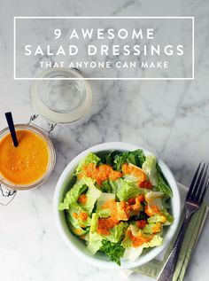 9 Awesome Salad Dressings That anyone can make are perfect for dinner and lunch when you're in a rush or pressed for time. Just make them and go!