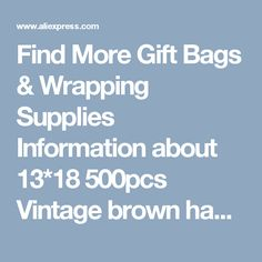 Find More Gift Bags & Wrapping Supplies Information about 13*18 500pcs Vintage brown handmade Jute Sacks Drawstring gift bags for jewelry/wedding/christmas Packaging Linen pouch Bags,High Quality gift paris,China gift bags and ribbon Suppliers, Cheap bag for gift from Fashion MY life on Aliexpress.com