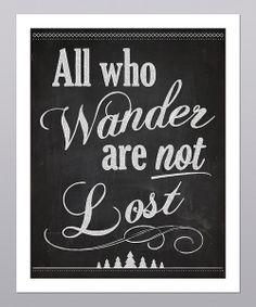 Take a look at the 'All Who Wander' Print on #zulily today!