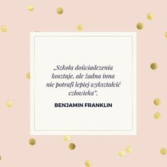 Inspirujący cytat na dziś :)⠀ #motywacja #poniedziałek #monday #madama #madamaco Benjamin Franklin, Good Vibes, Life Is Good, Diy And Crafts, Notes, Thoughts, Inspiration, Dots, Biblical Inspiration