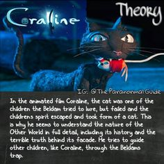 look @ the comments the cat was her fimilliar Coraline Theory, Coraline Movie, Coraline Jones, Coraline Art, Coraline And Wybie, Disney Conspiracy Theories, Cartoon Theories, Cartoon Conspiracy, Conspericy Theories