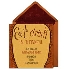 Customizable, free Eat Drink & Be Thankful online invitations. Easy to personalize and send for a Thanksgiving dinner. #punchbowl