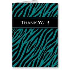 A stylish and modern teal and black zebra print pattern thank you card with the words thank you written across a trendy black stripe.