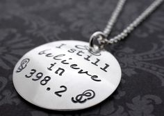 I Still Believe in 398.2 Necklace in Sterling Silver - Hand Stamped Charm Necklace - Literary Gifts - Geekery by EclecticWendyDesigns on Etsy https://www.etsy.com/listing/210112684/i-still-believe-in-3982-necklace-in
