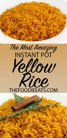 Instant Pot / Pressure Cooker Yellow Rice via @thefoodieeats