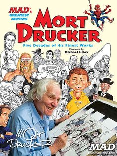 Mort Drucker Master of the Mad Caricature Is Dead at 91 - His illustrations of celebrities for Mad magazines movie and television satires inspired countless cartoonists. Actors politicians and others knew they had made it when he drew them. Jack Davis, Will Eisner, Mad Magazine, Magazine Covers, American Graffiti, Caricature Artist, Mad World, West Side Story, Frank Frazetta