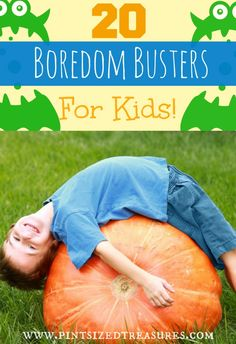 "20 Boredom Busting Activities for kids to get ,""I'm bored!"" out of their vocabulary. Fun, simple and creative, your family will love beating boredom! #kids #activities #boredom #parenting"