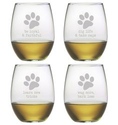 Be Loyal & Faithful, Dig Life & Take Naps, Learn New Tricks & Wag More, Bark Less.  These clever stemless wine glasses make a great addition to your home bar or make an awesome gift.