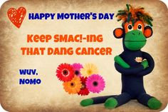Happy Mother's Day.   Pass it on SMAC!-ers!!! Lung Cancer, Happy Mothers Day, Monkeys, Dinosaur Stuffed Animal, Action, Style, Swag, Rompers, Group Action