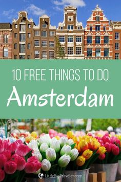 Amsterdam might not be the cheapest city in Europe. Nevertheless, this doesn't mean that you have to spend a fortune to see it. Take a look at my pick of a top 10 free things to do in Amsterdam. #amsterdamthingstodo #amsterdamtravel #amsterdamtips