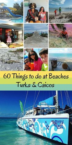 60 Things to do at Beaches Turks and Caicos