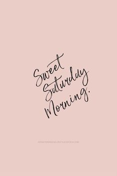 Pink Quotes, Cute Quotes, Words Quotes, Sayings, Saturday Morning Quotes, Good Morning Quotes, Happy Weekend Quotes, Funny Weekend, Lash Quotes