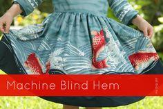 machine blind hem tutorial by no big dill