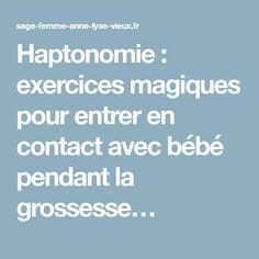 Haptonomie : exercices magiques pour entrer en contact avec bébé pendant la grossesse…