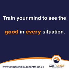 Train your mind... http://www.carnbrealeisurecentre.co.uk