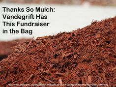 Thanks So Mulch: Vandegrift Has This Fundraiser in the Bag