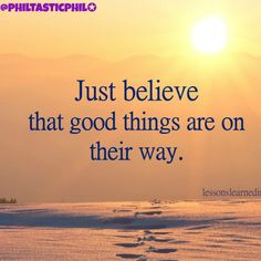 Just Believe, Motivational Quotes, Good Things, Beach, Outdoor, Instagram, Outdoors, The Beach, Motivating Quotes
