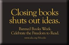 Banned Books Week library display banning books also perpetuates stupid and narrow minded people