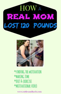 A real mom shares how she lost 120 lbs even while battling post-partum depression, back to back pregnancies, caring for two babies with very little time.