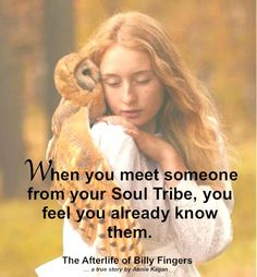 When you meet someone from your Soul Tribe, you feel you already know them.- The Afterlife of Billy Fingers Spiritual Images, Spiritual Quotes, Spiritual Life, Spiritual Awakening, Soul Friend, Amor Animal, Encouragement, Twin Souls, Soul Connection