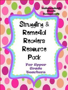 Struggling Remedial Readers Resource Pack! 201 pages!