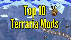 Top 10 Terraria Mods 2016- Terraria 1.3.4