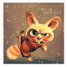 "Anything is possible when you have inner peace"" Kung Fu Panda 3, Master Shifu, Cute Illustration, Inner Peace, Dreamworks, Disney Pixar, Martial Arts, Art Drawings, Chill"