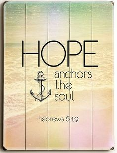 Hope Anchors the Soul Sign: Coastal Home Decor, Nautical Decor, Tropical Island Decor & Beach Furnishings