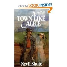 A Town Like Alice...read this over vacation, loved it!