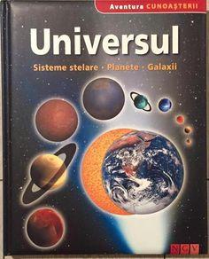 Universul - Colectia Aventura cunoasterii; Editura NGV; Varsta:5+; Cartea ofera copiilor si tinerilor interesati de misterele universului toate raspunsurile dorite. Planetele, micile obiecte ceresti, tipurile de stele, de ce avem anotimpuri, constelatii, descoperiri din astronomie - pe toate le gasim in acest minunat compendiu. Movie Posters, Kids, Collections, Art, Astronomy, Planets, Universe, Young Children, Boys