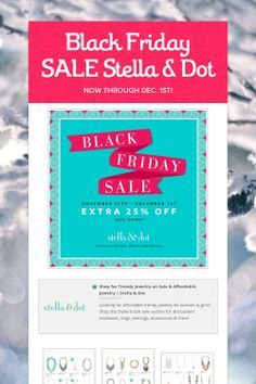 Black Friday SALE!! NOW through Monday, December 1st... Styles are selling out FAST!