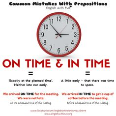Learning English Grammar Prepositions Common mistakes On time In time English Teaching Materials, Teaching English Grammar, English Writing Skills, English Vocabulary Words, English Phrases, Learn English Words, English Language Learning, English Lessons, English Prepositions