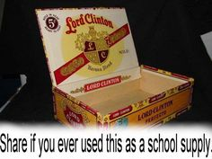 How many of you remember using one of these for your school supplies?  Good memory....made me smile.