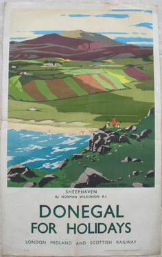 Donegal for Holidays - Sheephaven, by Norman Wilkinson. A group of people are looking down across Sheephaven Bay on the north coast of County Donegal to the stretch of unspoilt sandy beach and the patchwork fields and hills beyond. Original Vintage Railway Poster available on originalrailwayposters.co.uk