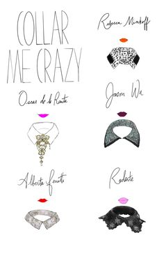 an illustrated guide to fall 2012's statement collars. By Lindsay Mound.