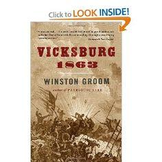 Vicksburg, 1863 (Vintage Civil War Library) by Winston Groom