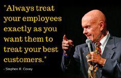 ALways treat your employees