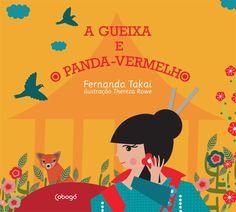 A Gueixa & O Panda Vermelho - Autora: Fernanda Takai