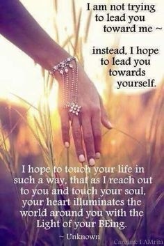 I hope to lead you towards yourself ༺♡༻